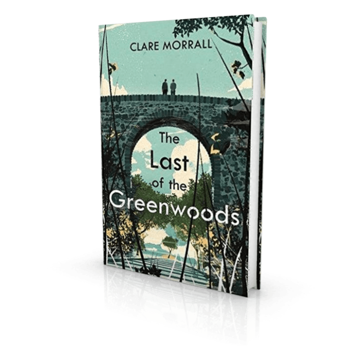 The Last Of The Greenwoods By Clare Morrall Out Now border=
